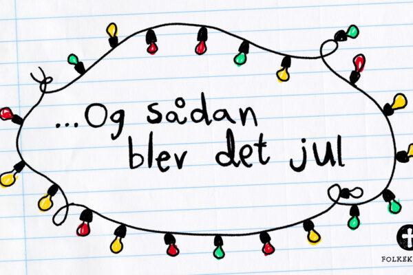 """Skærmbillede af julefilm fra Folkekirken.dk - Teksten er """"Og sådan blev det jul"""""""